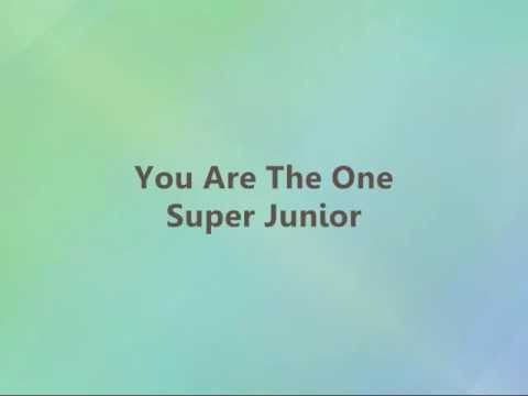 Super Junior - You Are The One [Han & Eng]