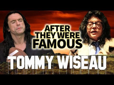 TOMMY WISEAU - AFTER They Were Famous - The Disaster Artist - oh hi mark