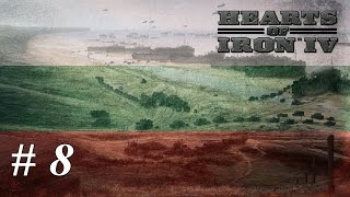 Let's play Hearts of Iron IV - Bulgaria: Part 8 Allied Collapse In Europe