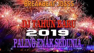 Download lagu DJ TAHUN BARU 2019 PALING ENAK SEDUNIA MP3
