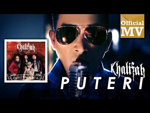 Khalifah - Puteri (Official Music Video)