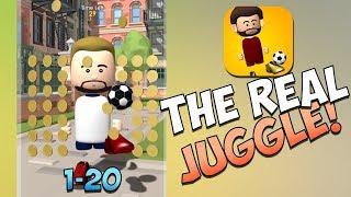 THE REAL JUGGLE LVL 1-20