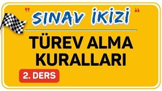 TÜREV ALMA KURALLARI 2. DERS (2/2)    ŞENOL HOCA