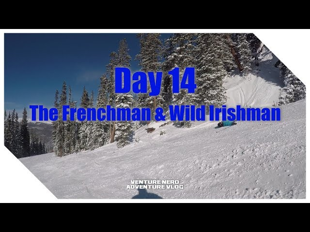 The Frenchman & Wild Irishman - Skiing Keystone - Day 14 - Part Two