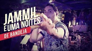Jammil e Uma Noites   De bandeja   YouTube Carnaval 2014