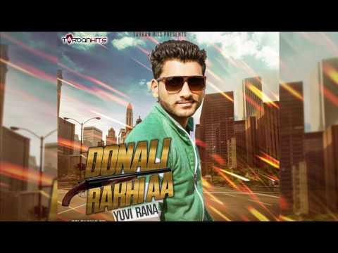 Dunali Rakhi aa   Yuvi Rana   Turban Hits   New Punjabi Song 2017