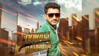 Dunali Rakhi aa | Yuvi Rana | Turban Hits | New Punjabi Song 2017