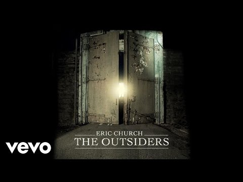 Eric Church  The Outsiders Audio