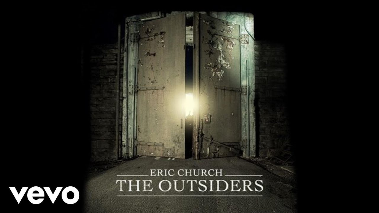 Eric Church - The Outsiders (Official Audio)