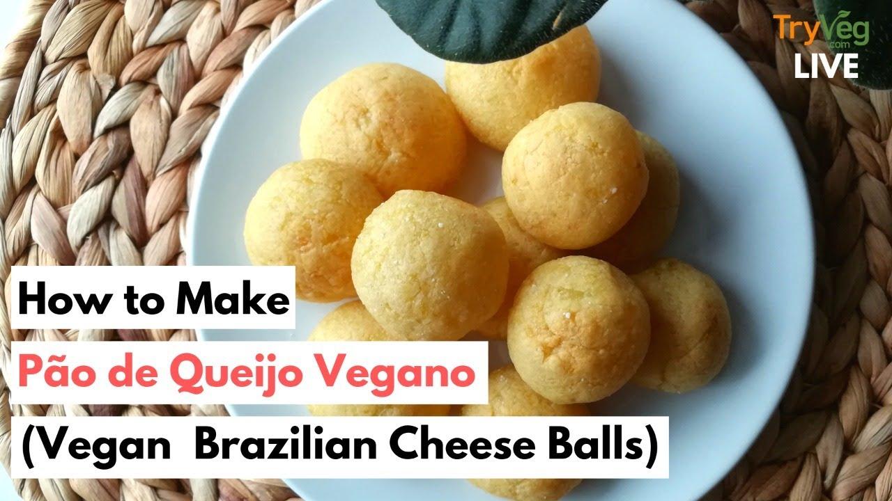 Pao Sem Queijo Brazilian Cheese Bread Tryveg