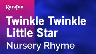 Karaoke Twinkle Twinkle Little Star - Nursery Rhyme *