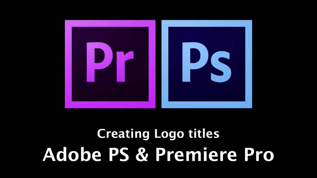 creating logos titles in adobe photoshop for premiere pro
