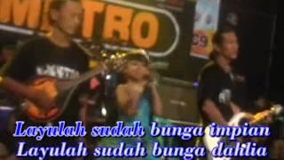 Om New METRO - BUNGA DAHLIA - TASYA [ karaoke ]