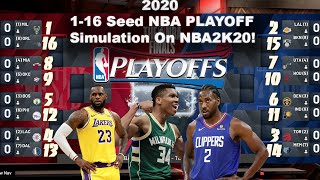 1-16 Seed NBA Playoff SIMULATION for the 2020 NBA Playoffs ON NBA2K!