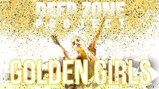 Deep Zone Project - Golden Girls (Official Song of the Rhythmic Gymnastics World Championships 2018)