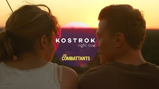 Kostrok - Right Now (Yuksek Remix) | Les Combattants