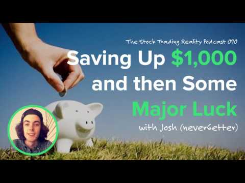 STR 090: Saving Up $1,000 and then Some Major Luck (audio only)