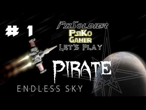 Let's Play Endless Sky (FREE GAME) Pirate Part 1