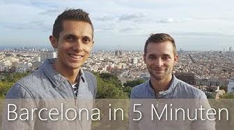 Barcelona in 5 Minuten | Reiseführer | Die besten Sehenswürdigkeiten
