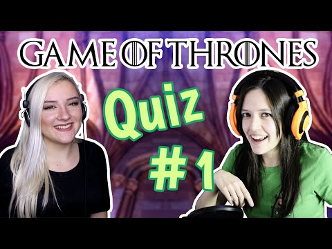 Game of Thrones Quiz #1 feat. JilTheReal