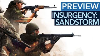 Insurgency: Sandstorm - Gameplay-Preview zขm Hardcore-Shooter