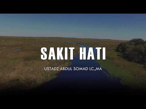 Sakit Hati - Ceramah Pendek Ustadz Abdul Somad Lc.,MA 1 Menit