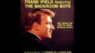 Frank Ifield - She Taught Me How To Yodel