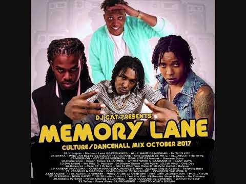 DJ GAT MEMORY LANE CULTURE/DANCEHALL MIX OCTOBER 2017 FT PROHGRES FT SHANE O/JAHMIEL 1876899-5643