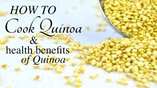 How to Cook Quinoa & Health Benefits of Quinoa Thumbnail