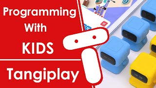 Programming With Kids With TangiPlay (Scratch Like Coding)