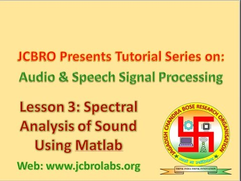 L003: Spectral (Fourier and PSD) analysis of speech signal in Matlab