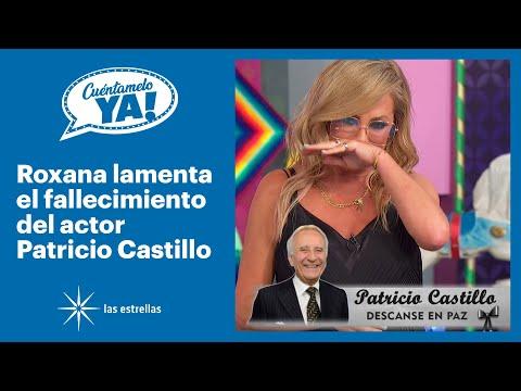 Cuéntamelo ya!: Lamentamos el sensible fallecimiento del actor Patricio Castillo | Las Estrellas
