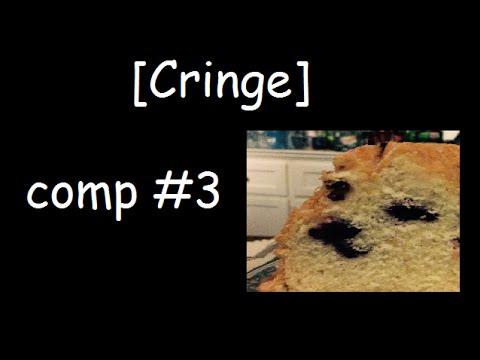 Cringe comp #3