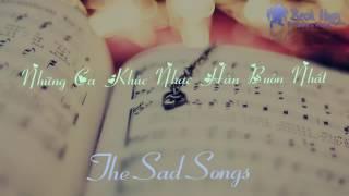 Sad Korean songs - Nhạc Hàn buồn