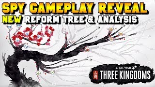 THREE KINGDOMS GAMEPLAY REVEAL: Spy Network, Research/Reform Tree, Guanxi |Total War: Three Kingdoms