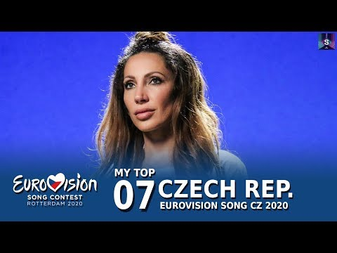 🇨🇿My Top 7 - Czech Republic Eurovision 2020 (Eurovision Song CZ 2020)