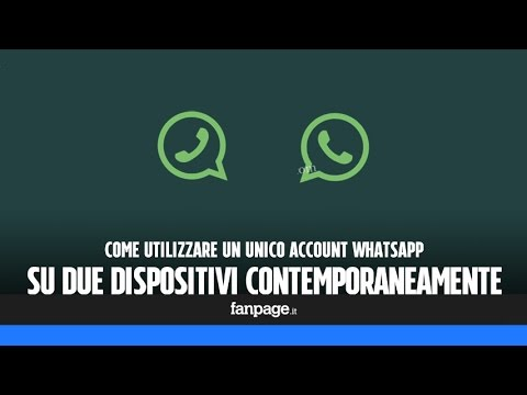 Utilizzare WhatsApp Su Due Dispositivi Contermporaneamente