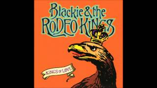 Blackie & The Rodeo Kings - Boots of Leather