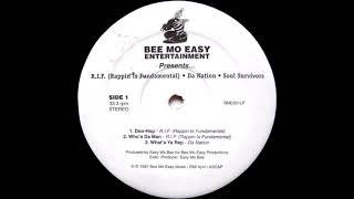 R.I.F. (Rappin Is Fundamental) / Dą Nation / Soul Survivors - Bee Mo Easy Entertainment Presents...