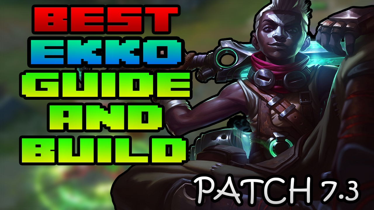 Best Ekko Guide And Build Path Patch 7 3 League Of Legends Mid Lane Vs Syndra Ranked Patch 7 4 Youtube