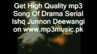 YouTube   Ishq Junoon Deewangi Hum Channel Drama Title Song in High Quality Mp3 format