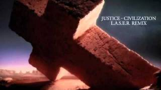 Justice - Civilization (L.A.S.E.R. Remix) [MP3 320kbps FREE DOWNLOAD]