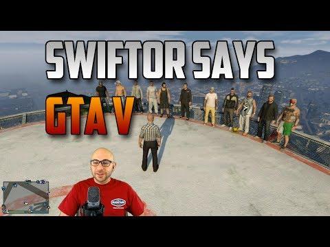 Swiftor Says In GTA V | Swiftor