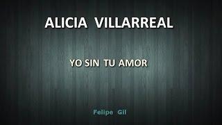 Alicia Villarreal - Yo sin tu amor KARAOKE