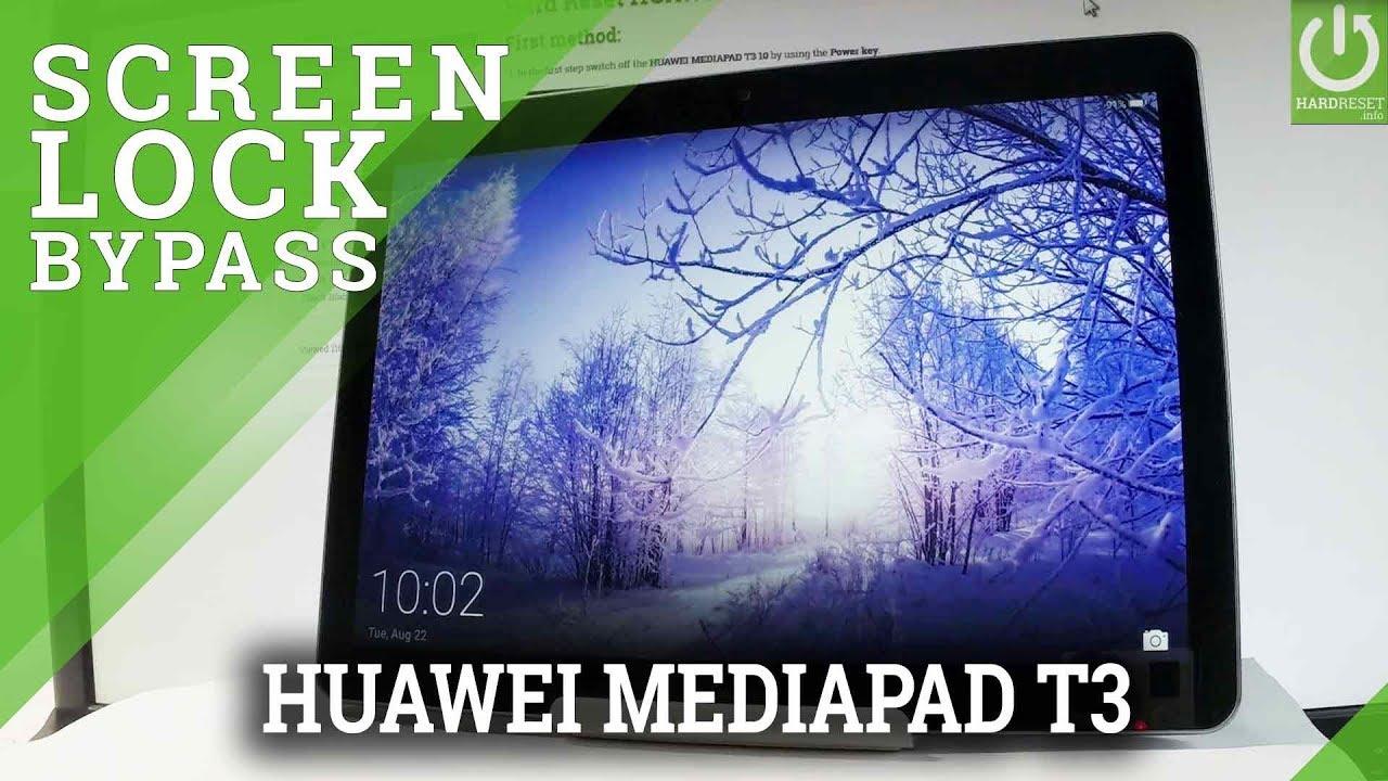 How to Hard Reset HUAWEI MEDIAPAD T3 / Bypass Screen Lock