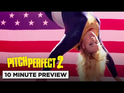 Pitch Perfect 2 - 10 Minute Preview