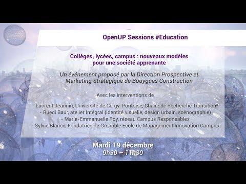 OpenUP Sessions : Collèges, lycées, campus : nouveaux modèles pour une société apprenante