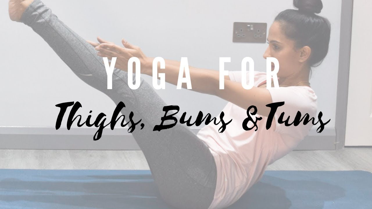 Yoga for Thighs, Bums and Tums