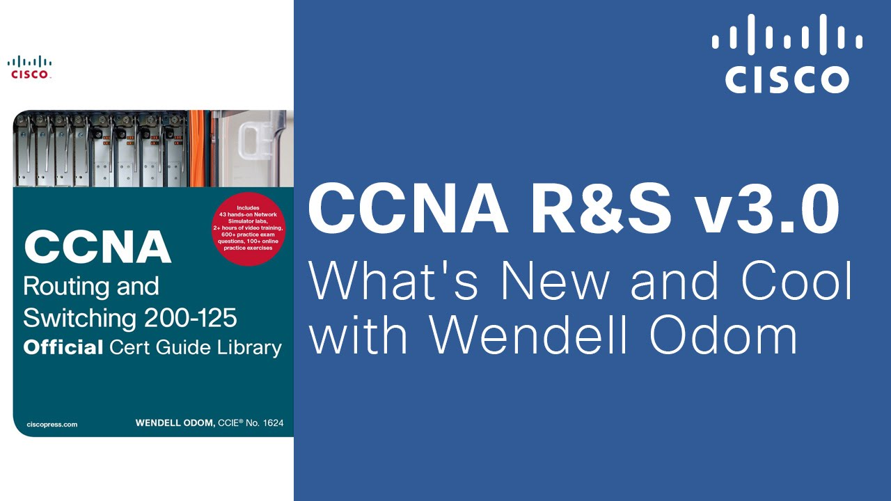 The Wisdom of Wendell Odom on CCNA Routing and Switching v3 0 - The