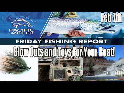 Pacific Angler Vancouver Fishing Report - Feb 7th, 2020 Crazy River Blow Outs And Toys For The Boat!